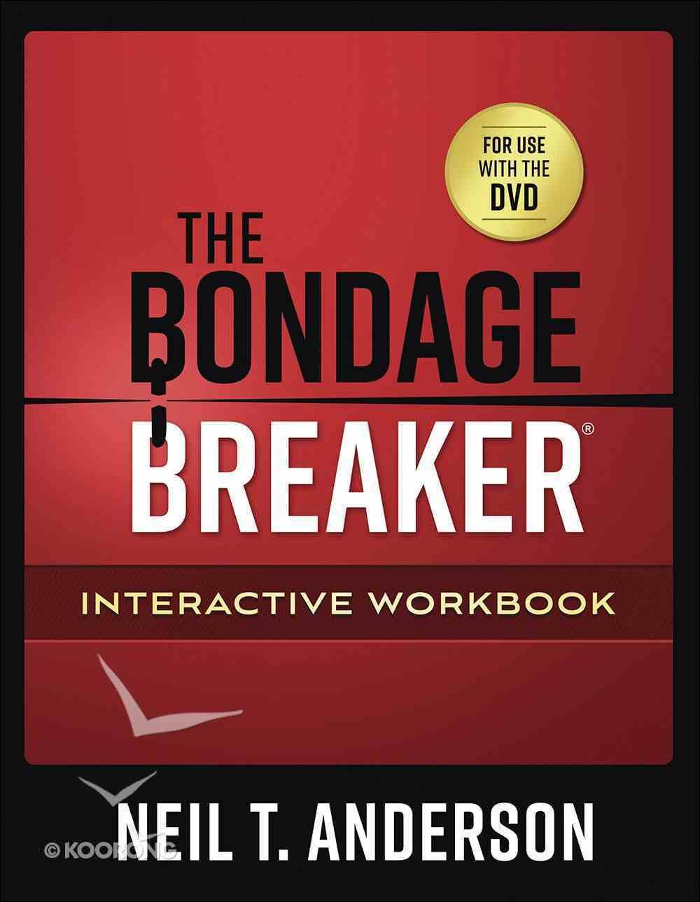 The Bondage Breaker (Interactive Workbook) Paperback