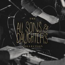 Album Image for All Sons and Daughters Essential Collection - DISC 1