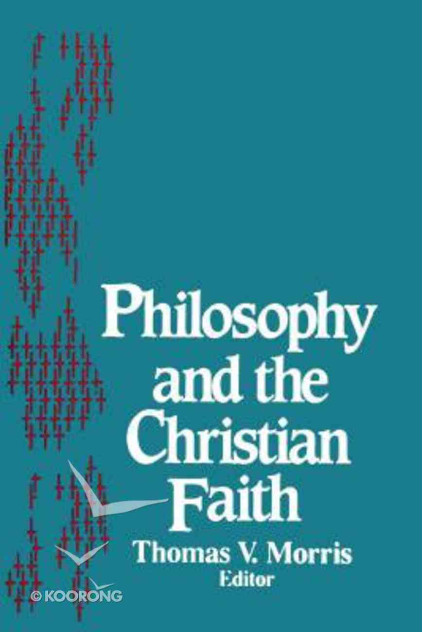 Philosophy and the Christian Faith Paperback