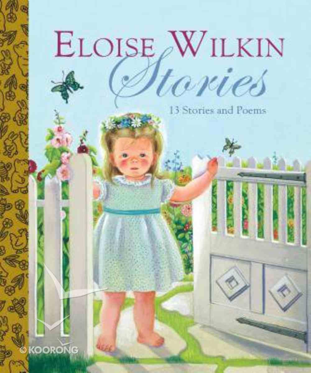 Eloise Wilkin Stories (9 Best Loved Books) (Golden Books Series) Hardback