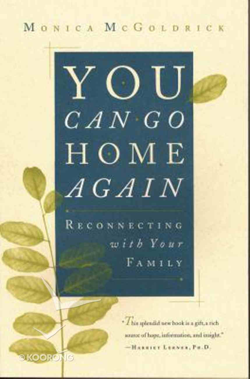 You Can Go Home Again Paperback