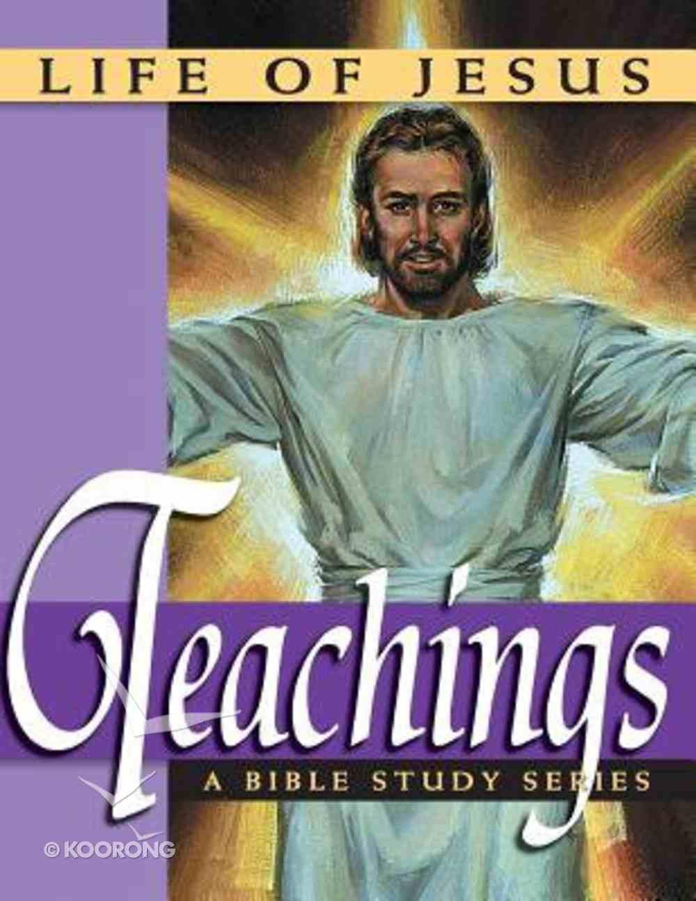 Life of Jesus: The Teachings of Jesus Hardback