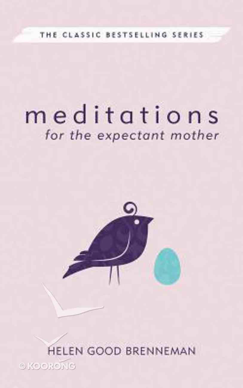 Meditations For Expectant Mother Paperback
