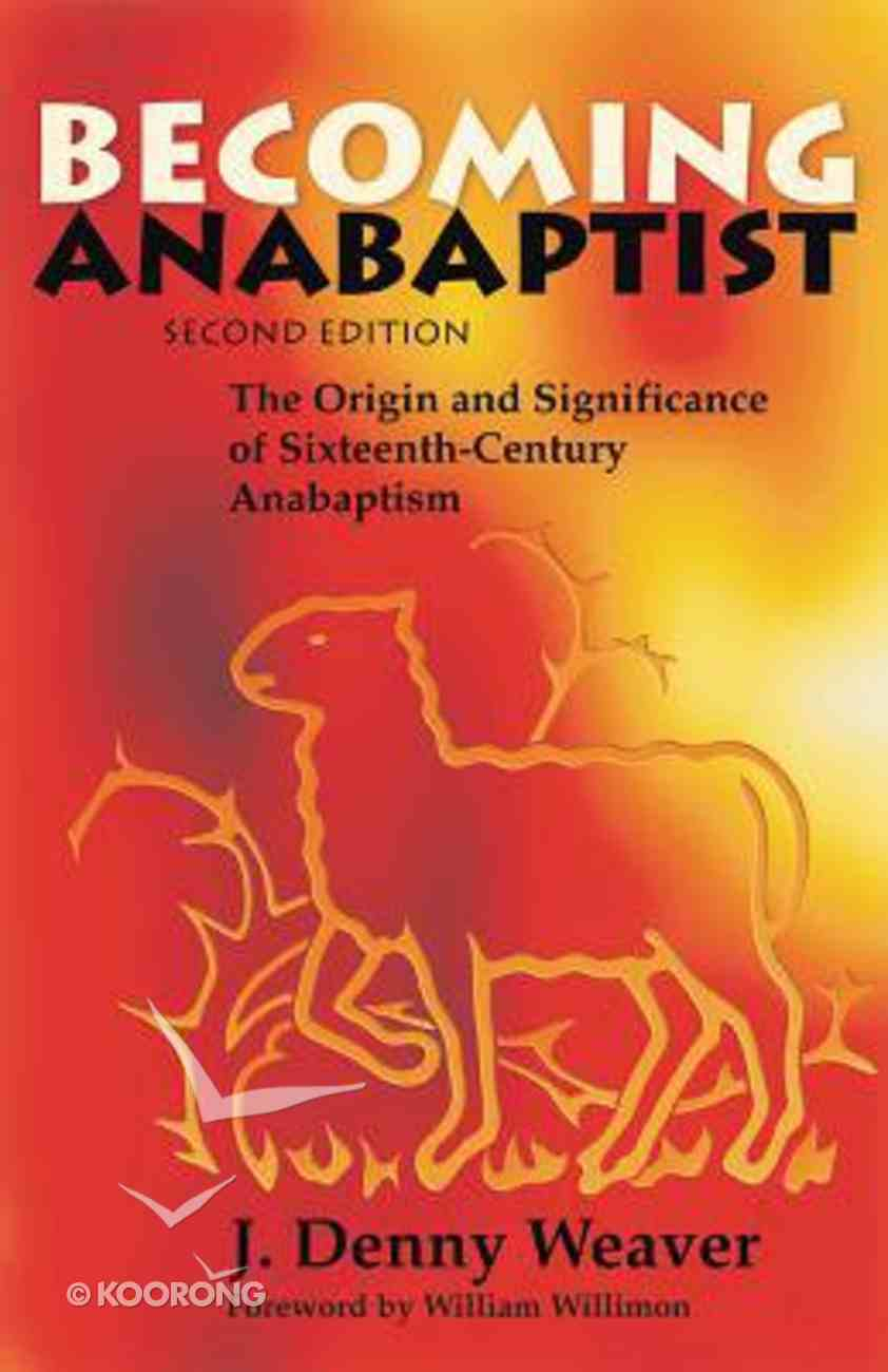 Becoming Anabaptist Paperback
