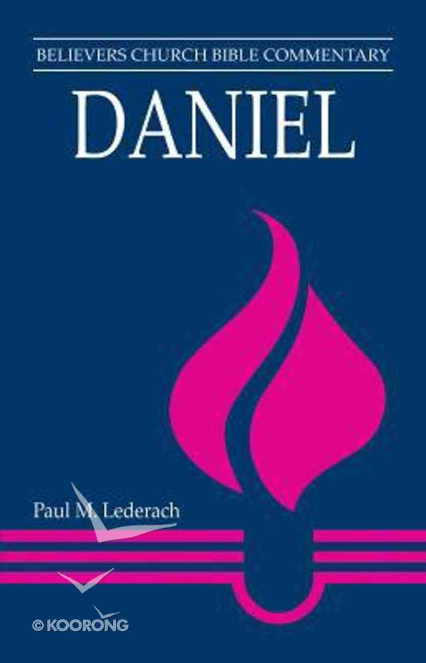 Daniel (Believer's Church Bible Commentary Series) Paperback