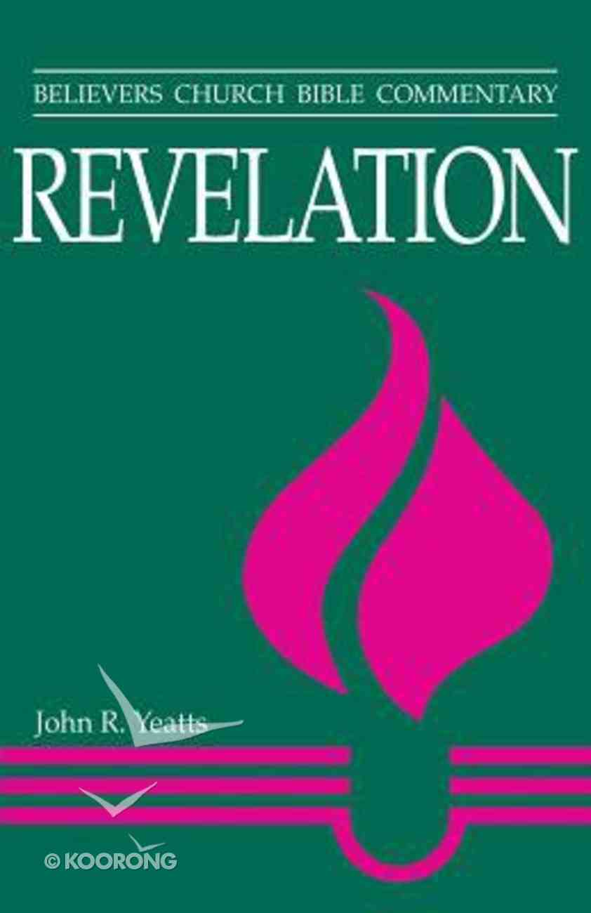 Revelation (Believer's Church Bible Commentary Series) Paperback