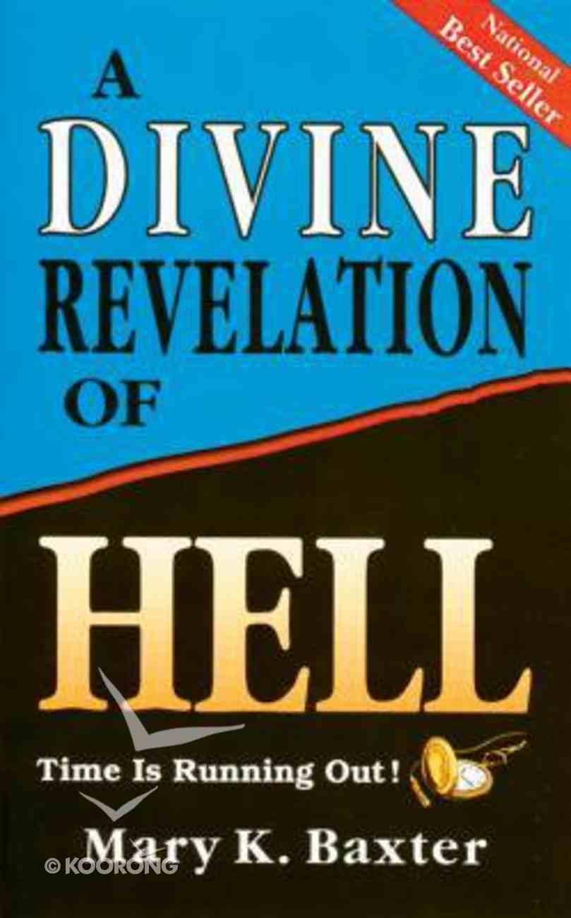 A Divine Revelation of Hell Paperback