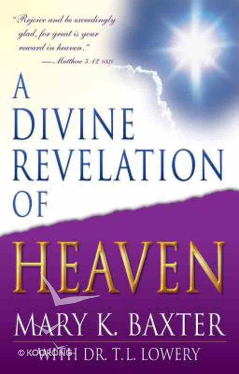 A Divine Revelation of Heaven Paperback