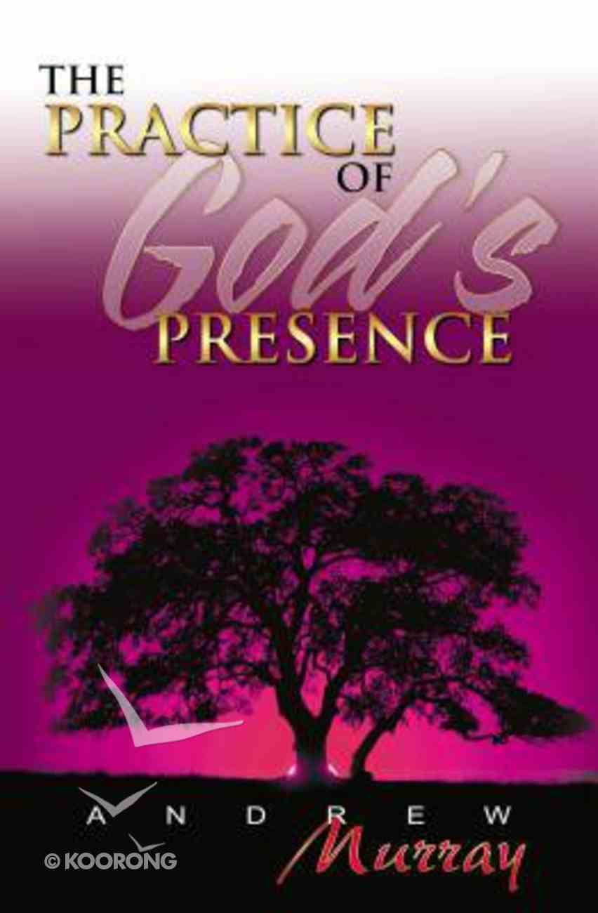 The Practice of God's Presence Paperback