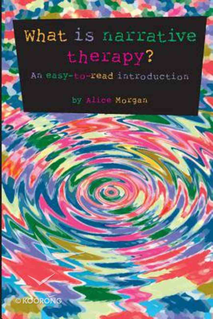 What is Narrative Therapy? Paperback