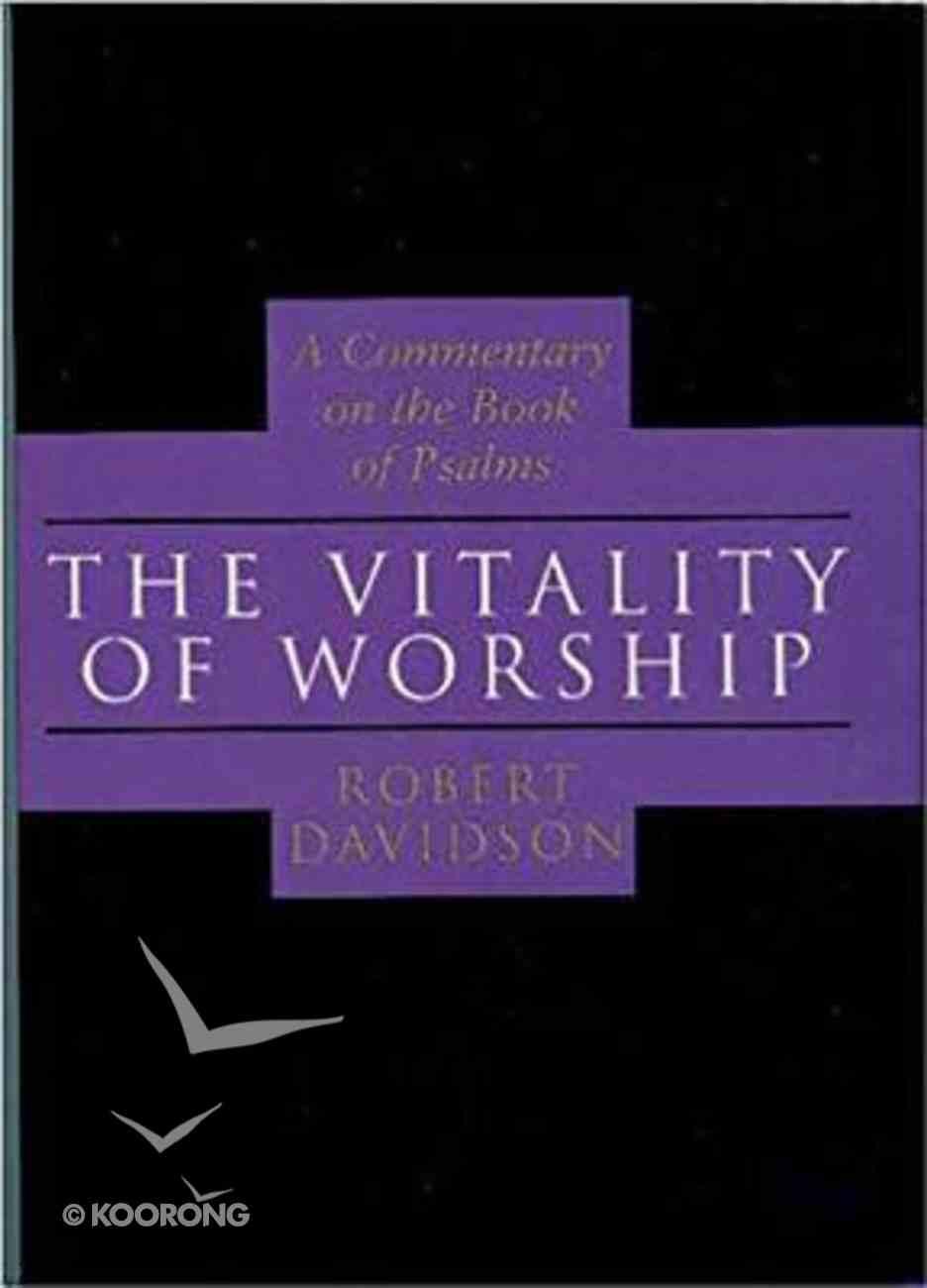 Vitality of Worship (Psalms) Paperback