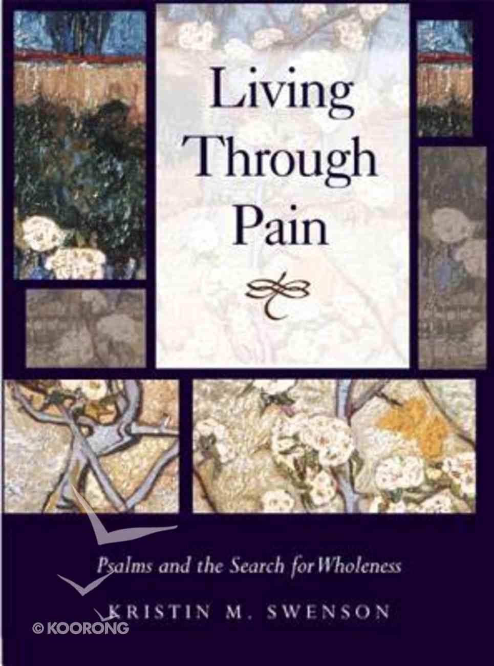 Living Through Pain Hardback