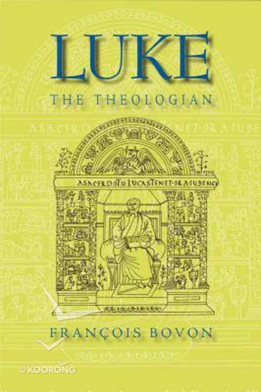 Luke the Theologian Paperback