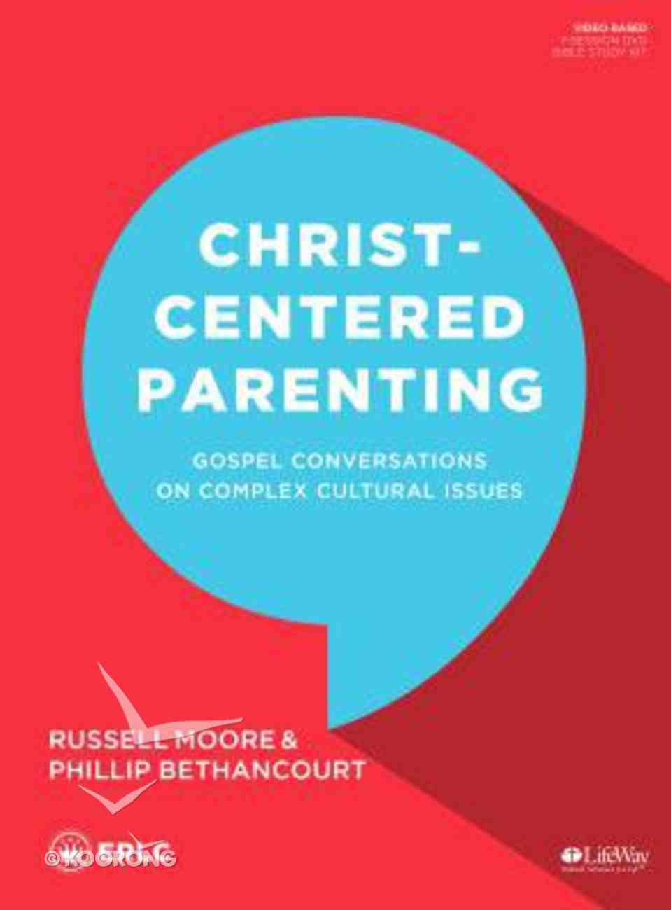 Christ-Centered Parenting: Gospel Conversations on Complex Cultural Issues (Leader Kit) Pack