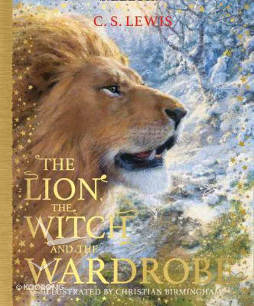 Lion, the Witch and the Wardrobe, the Hardback