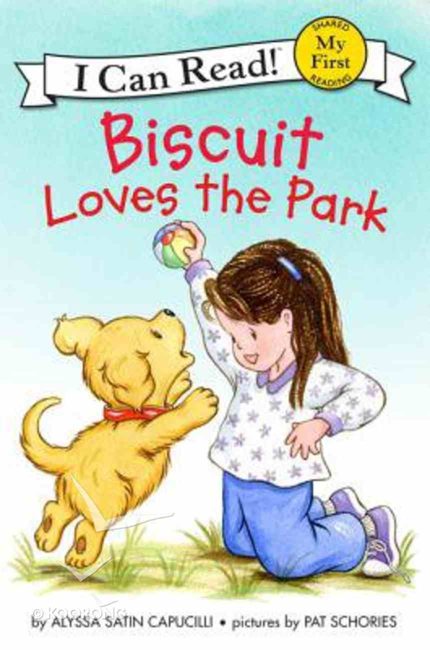 Biscuit Loves the Park (My First I Can Read! Series) Hardback