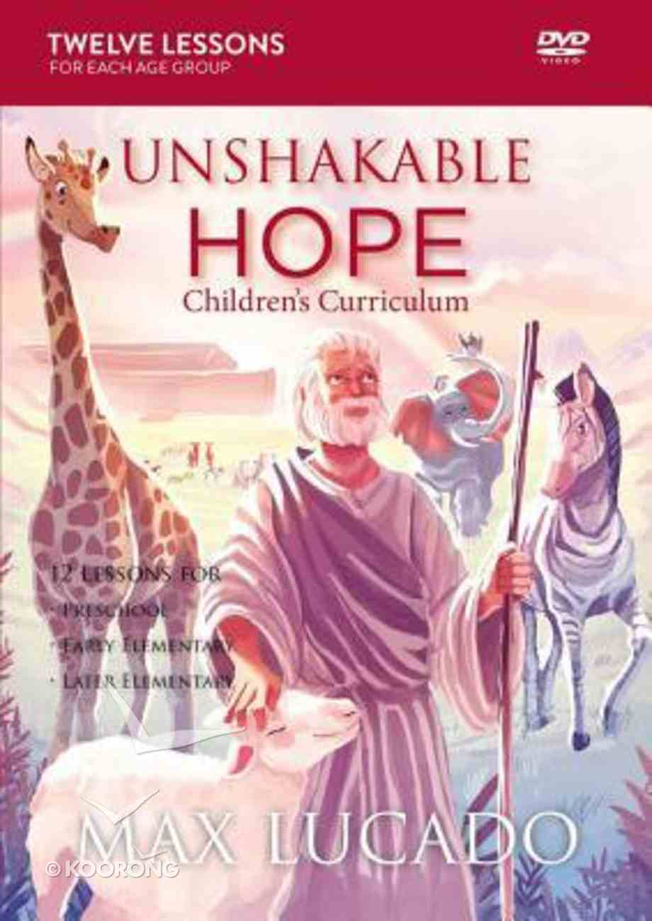Unshakable Hope: Building Our Lives on the Promises of God (Children's Curriculum) Pack