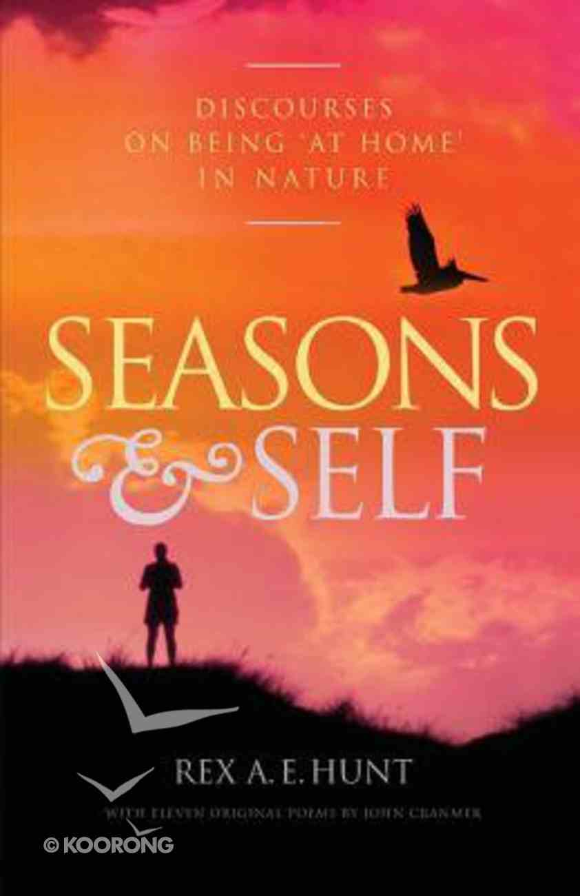 Seasons and Self: Discourses on Being 'At Home' in Nature Paperback