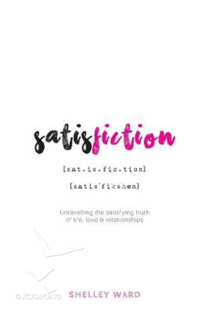 Satisfiction Paperback