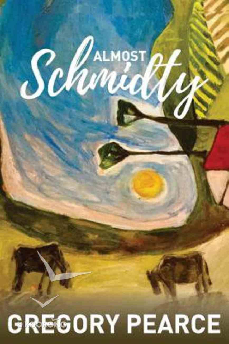 Almost Schmidty Paperback