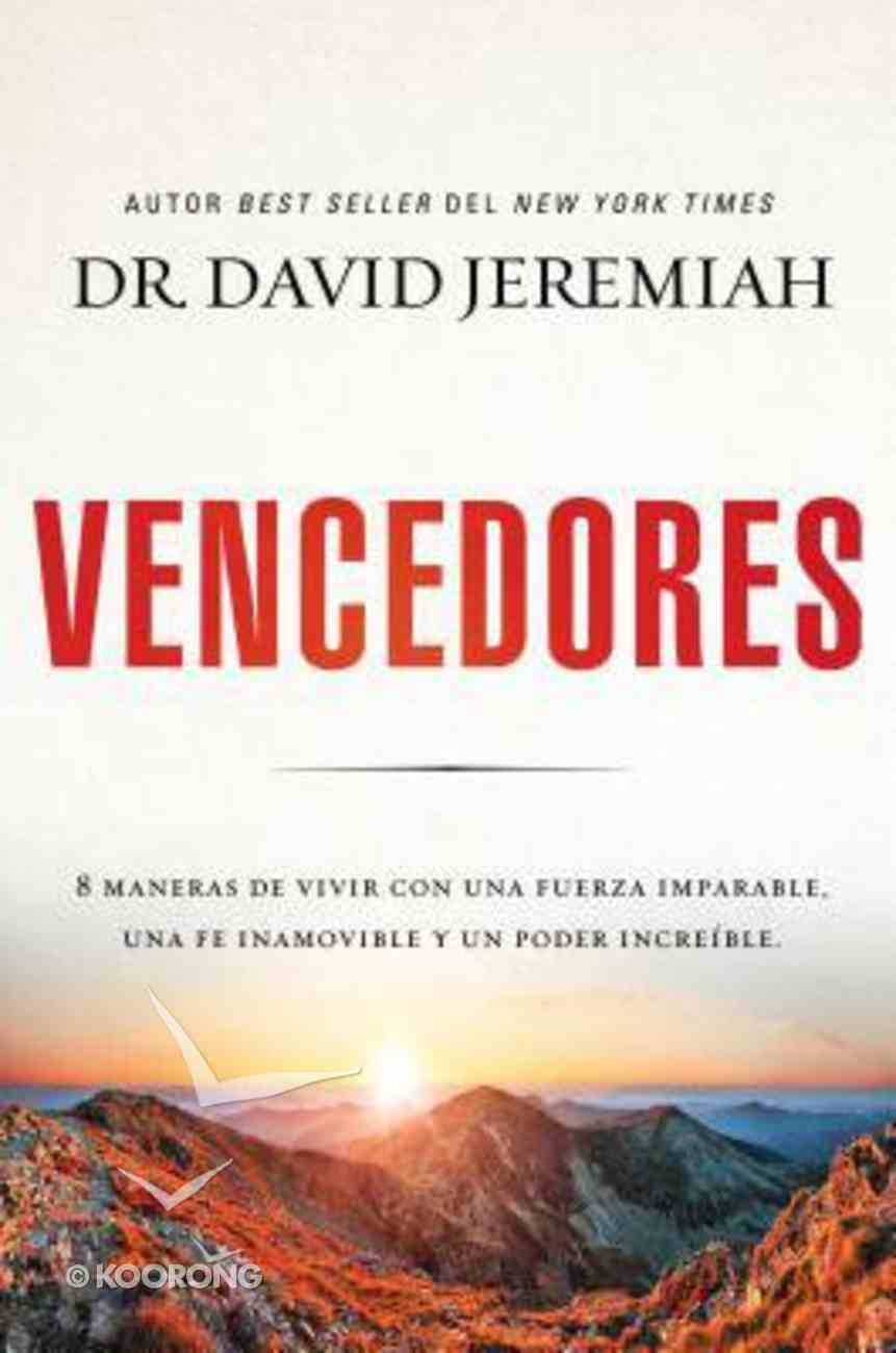 Vencedores: Encontrar Nuevas Fuerzas Apoderandonos De Las Promesas De Dios Paperback