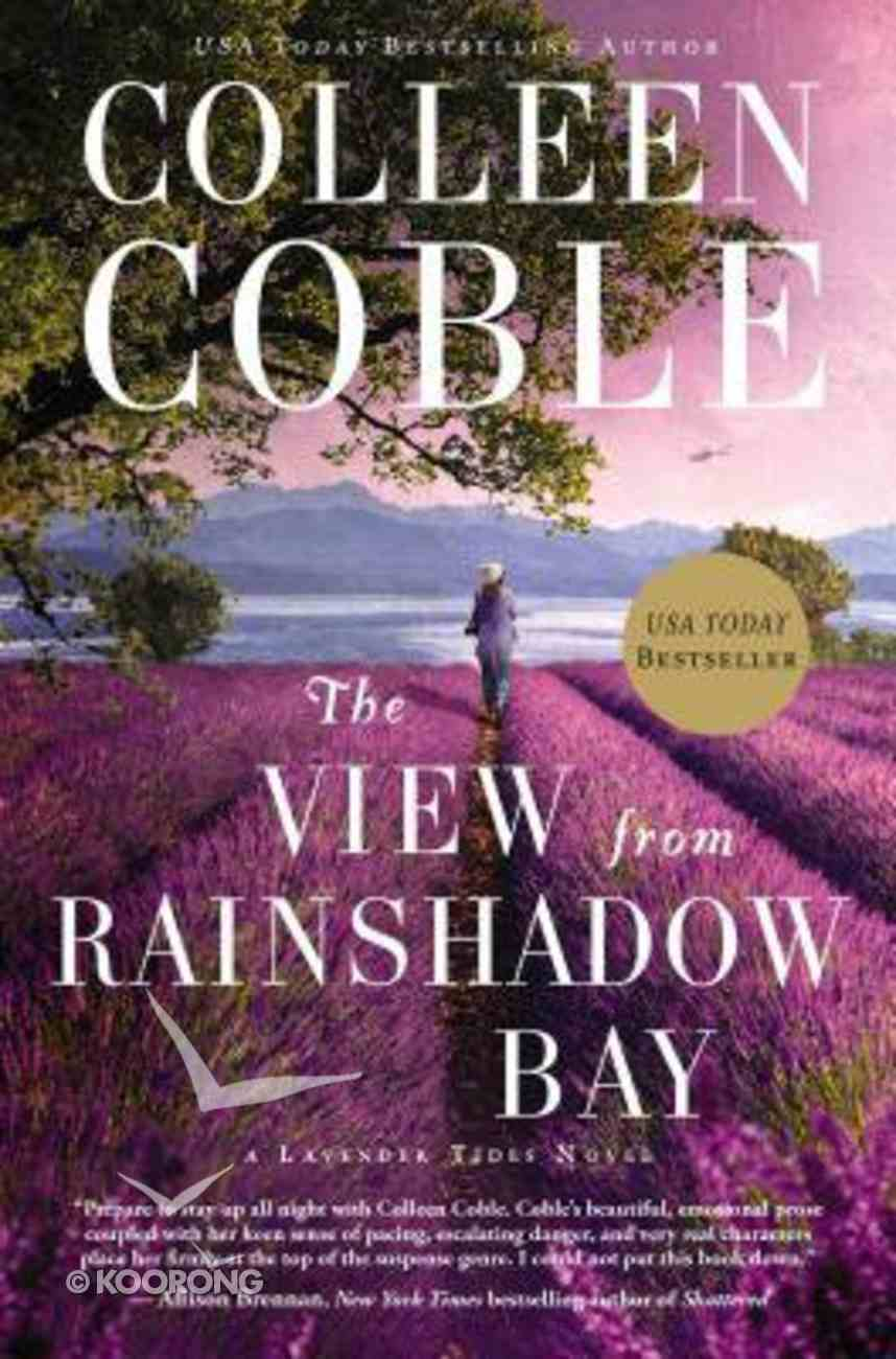 The View From Rainshadow Bay (#01 in Lavender Tides Series) Hardback