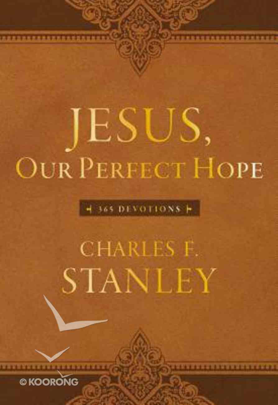 Jesus, Our Perfect Hope (365 Daily Devotions Series) Imitation Leather