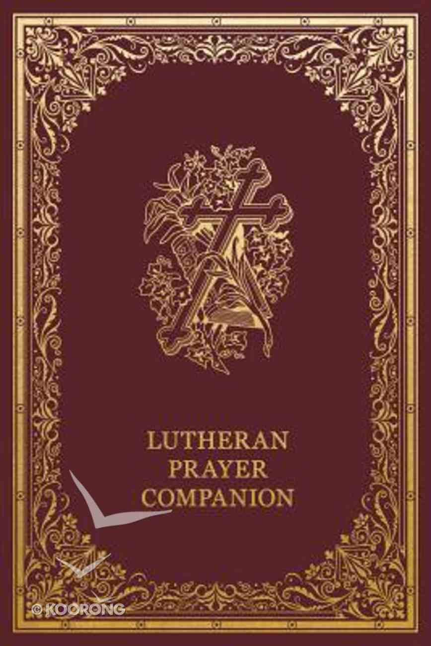 Lutheran Prayer Companion Hardback