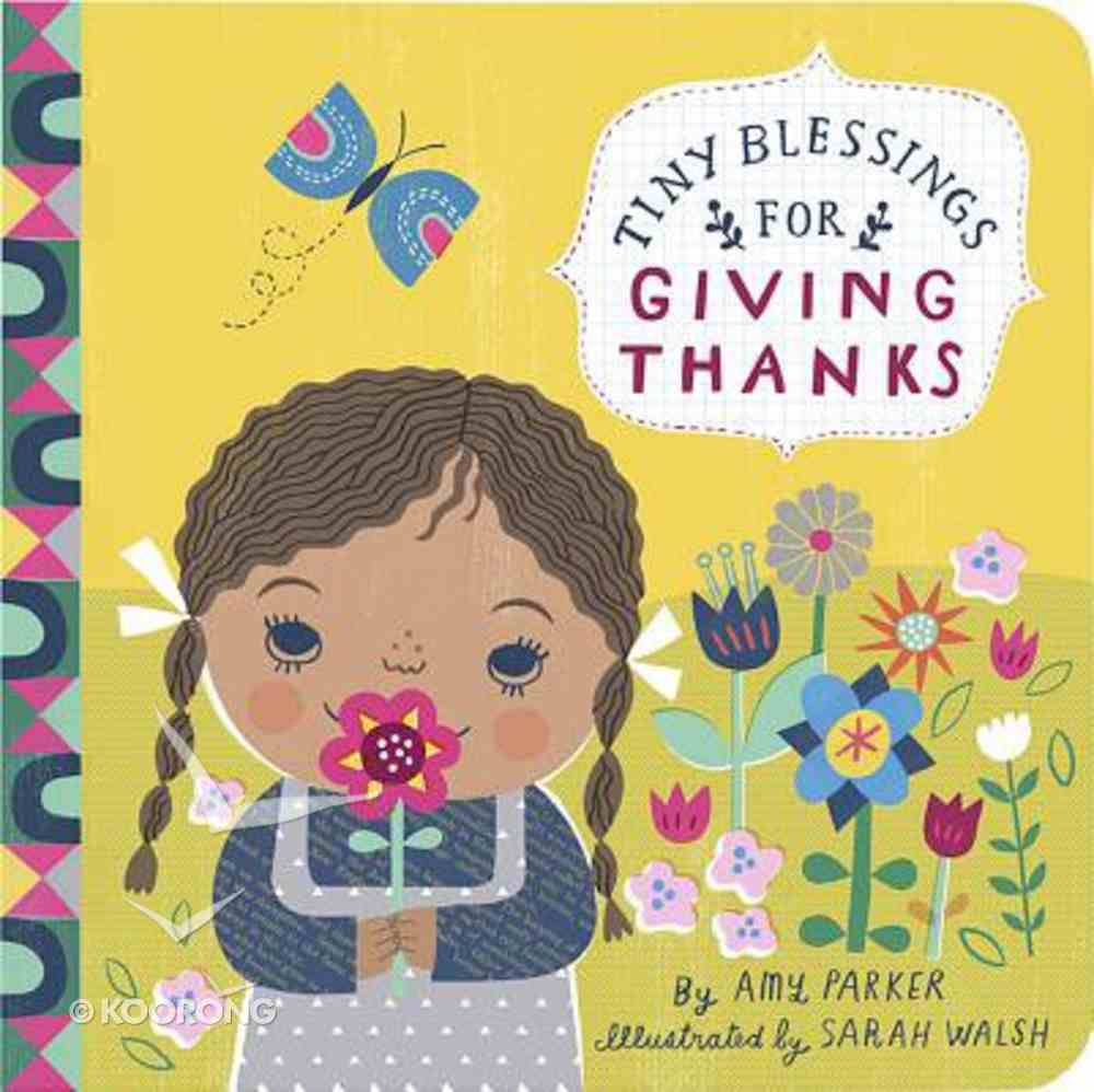 For Giving Thanks (Tiny Blessings Series) Board Book