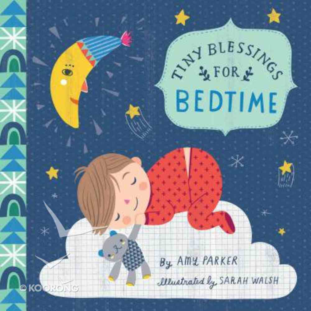 For Bedtime (Tiny Blessings Series) Board Book