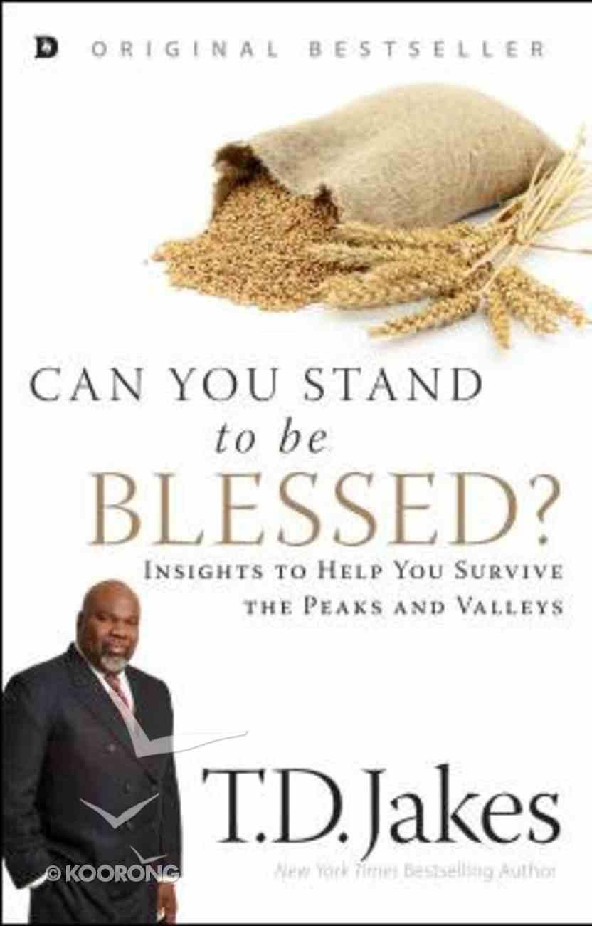 Can You Stand to Be Blessed? Paperback
