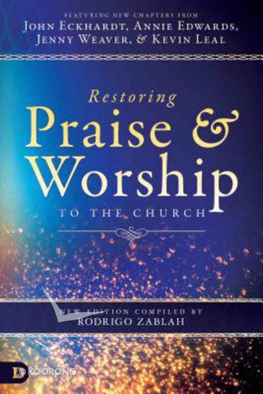 Restoring Praise & Worship to the Church Paperback