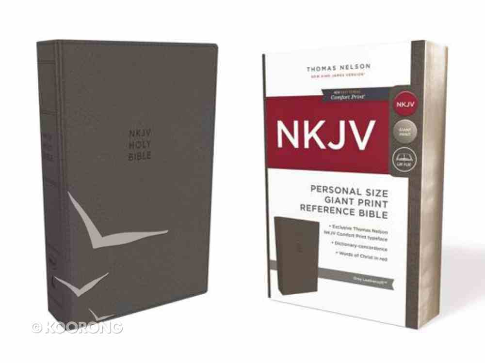 NKJV Reference Bible Personal Size Giant Print Gray (Red Letter Edition) Premium Imitation Leather