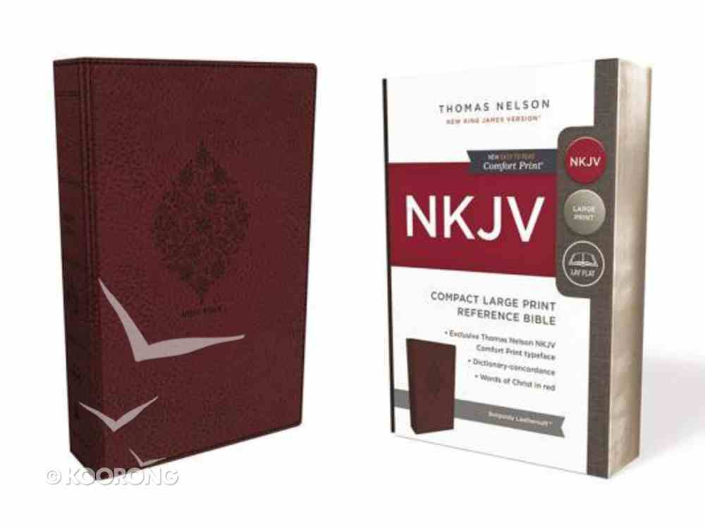 NKJV Reference Bible Compact Large Print Burgundy (Red Letter Edition) Premium Imitation Leather