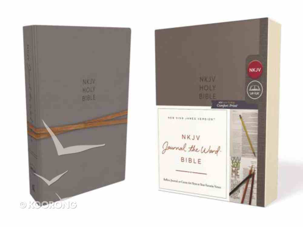 NKJV Journal the Word Bible Gray (Red Letter Edition) Hardback
