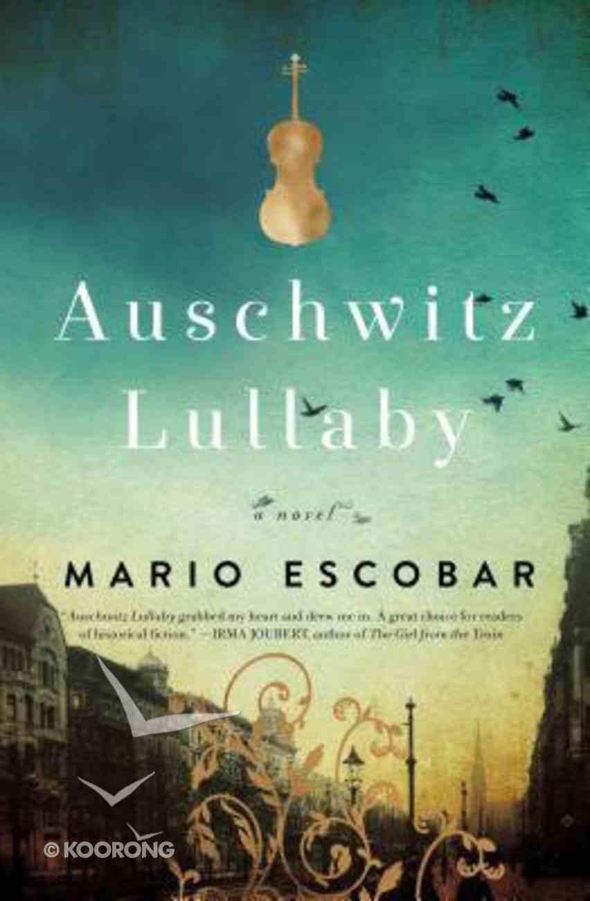 Auschwitz Lullaby Paperback