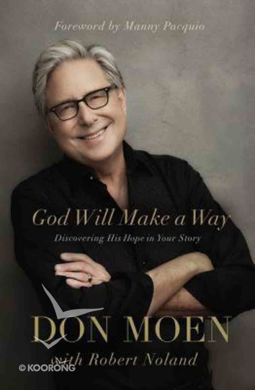 God Will Make a Way: Discovering His Hope in Your Story Hardback