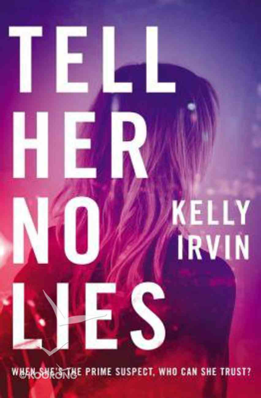 Tell Her No Lies Paperback