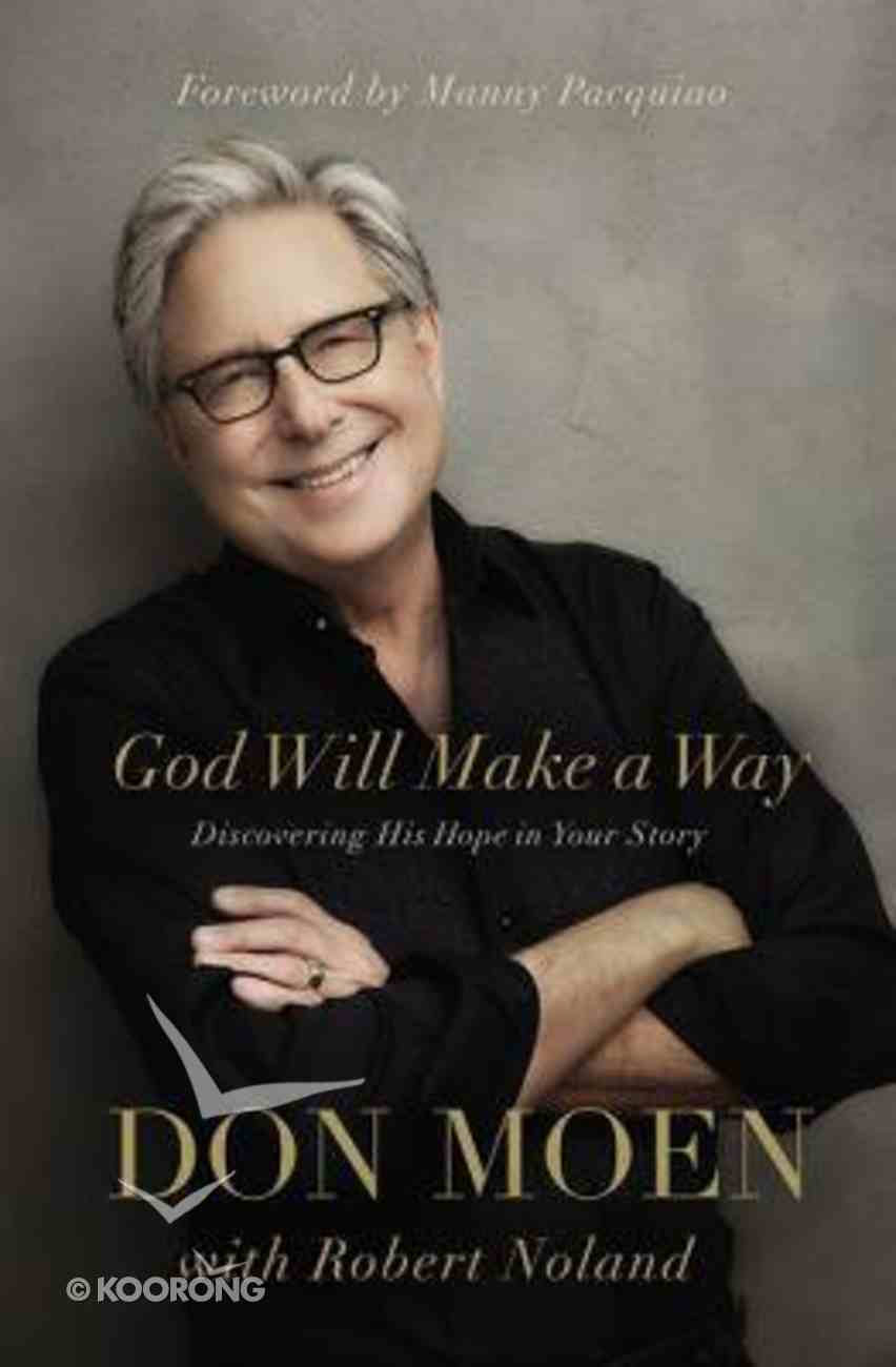 God Will Make a Way: Discovering His Hope in Your Story Paperback