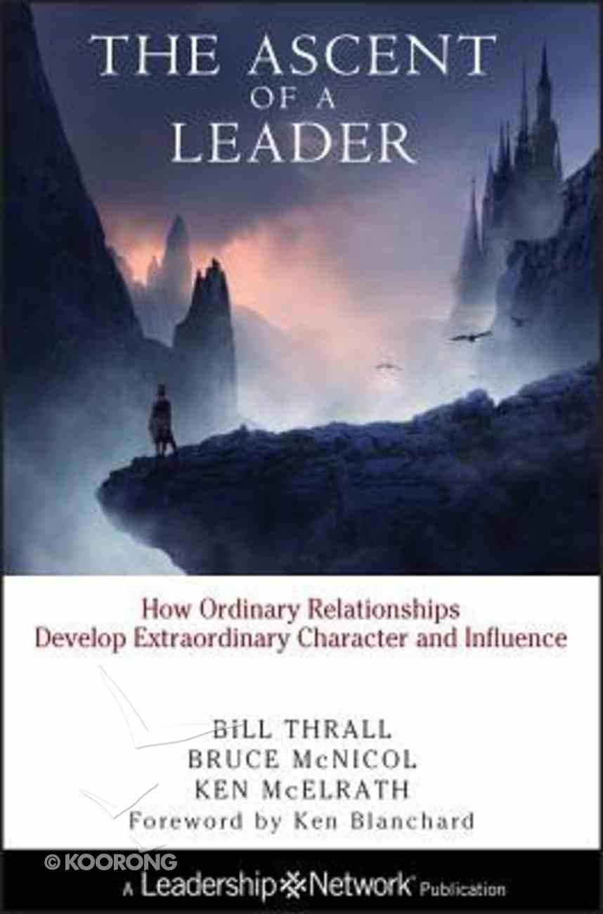 The Ascent of a Leader Hardback