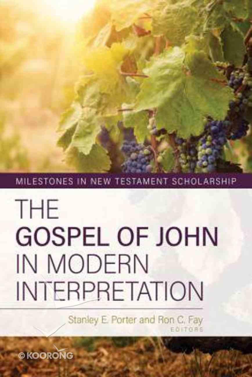 The Gospel of John in Modern Interpretation (Milestones In New Testament Scholarship Series) Hardback