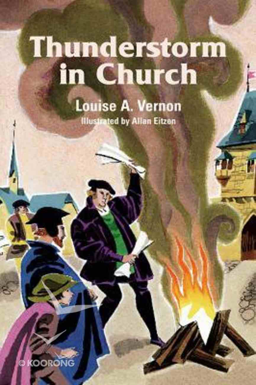 Thunderstorm in Church (Martin Luther) (Religious Heritage Series) Paperback