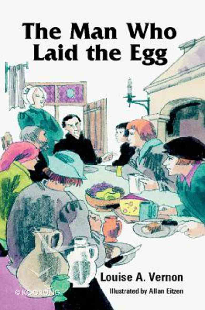 The Man Who Laid the Egg (Erasmus) (Religious Heritage Series) Paperback