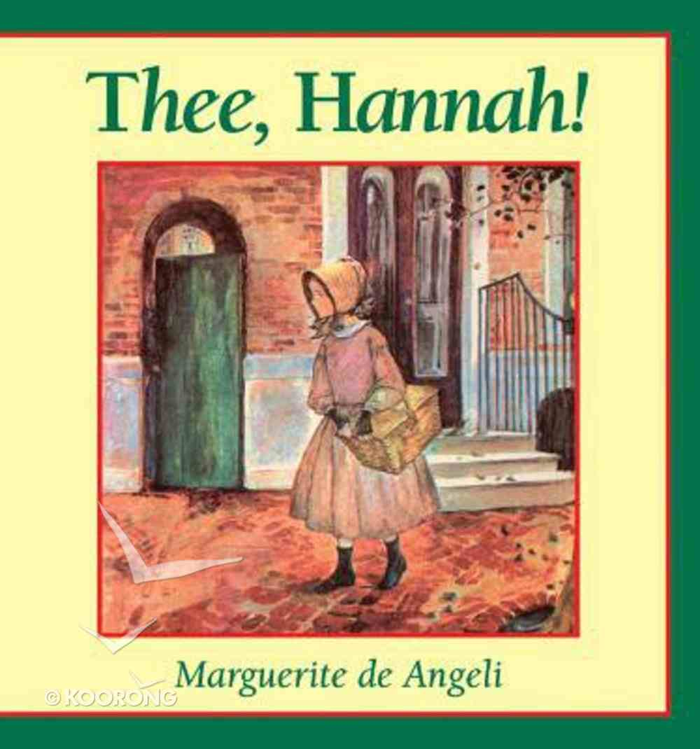 Thee, Hannah! Paperback