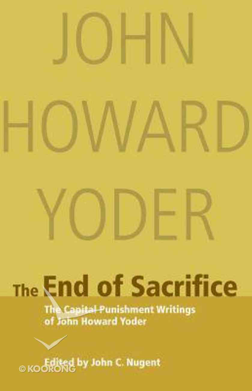 The End of Sacrifice Paperback