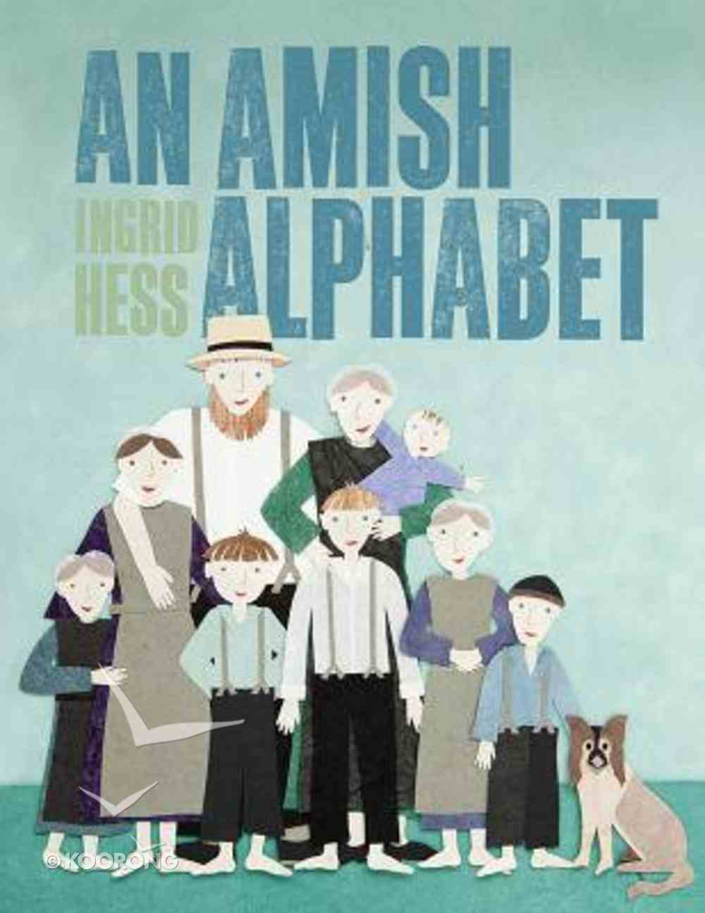 An Amish Alphabet Hardback