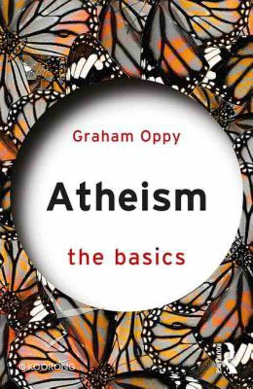 Atheism: The Basics Paperback