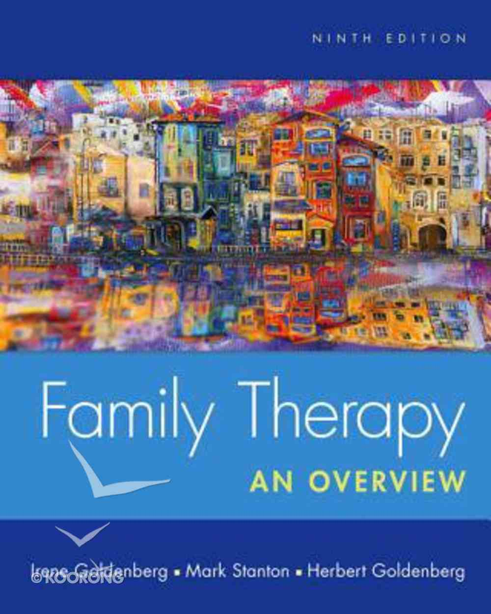 Family Therapy: An Overview (9th Edition) Hardback