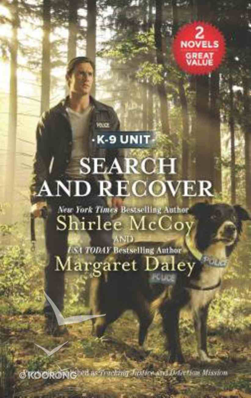 Liss2N1: Search and Recover: Tracking Justice/Detection Mission (Love Inspired 2 Books In 1 Series) Mass Market