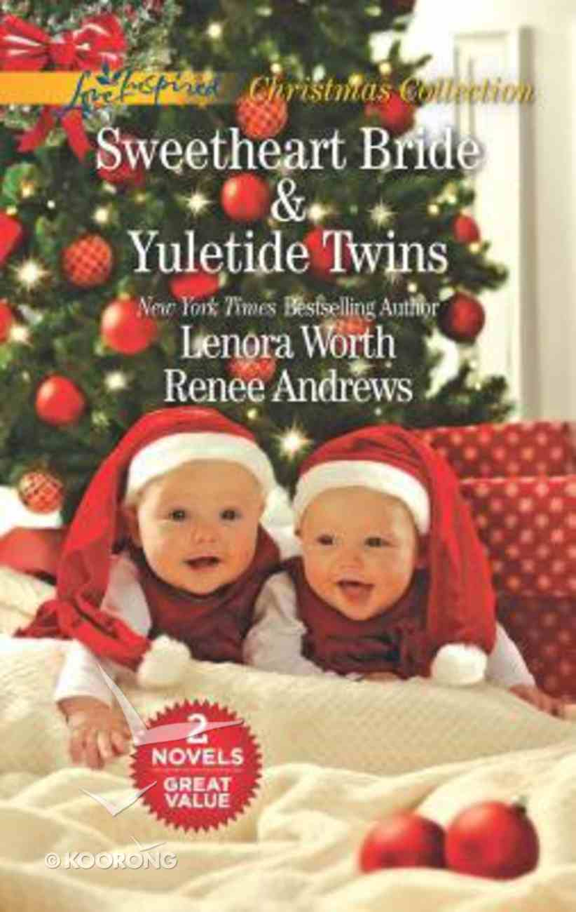 Sweetheart Bride/Yuletide Twins (Love Inspired 2 Books In 1 Series) Mass Market